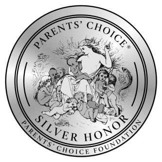 Parents' Choice Award - Silver